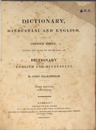A dictionary, Hindustani and English, with a copius index, fitting the work to serve also, as a dictionary English and Hindustani