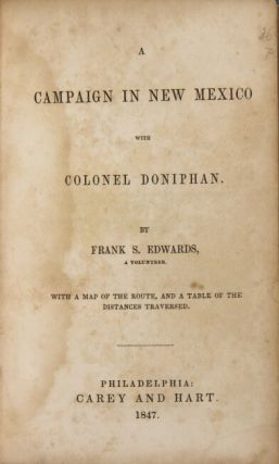 A campaign in New Mexico with Colonel Doniphan ... with a map of the route and a table of the distances traversed