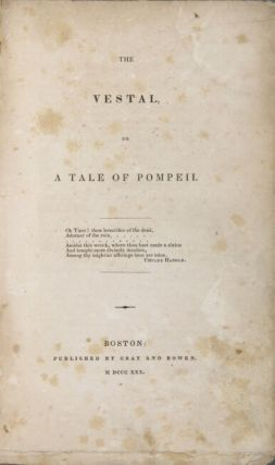 The Vestal, or a tale of Pompeii