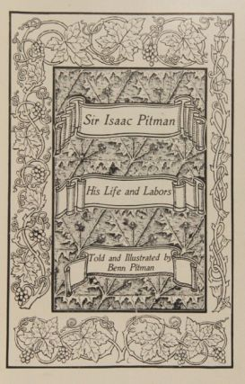 Sir Isaac Pitman: his life and labors