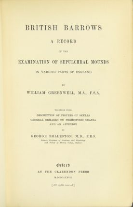 British barrows: a record of the examination of sepulchral mounds in various parts of England....