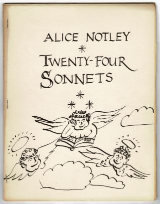 Twenty-four sonnets [cover title]. 165 Meeting House Lane. [Edited by Ted Berrigan.]. Alice Notley