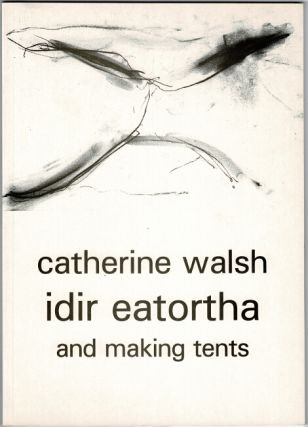 Idir Eatortha and making tents. Illustrated by Didi Baldwin. Catherine Walsh
