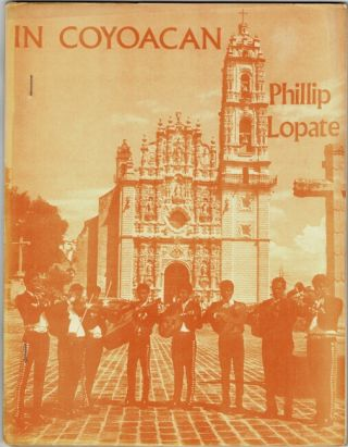 In Coyoacan. Phillip Lopate