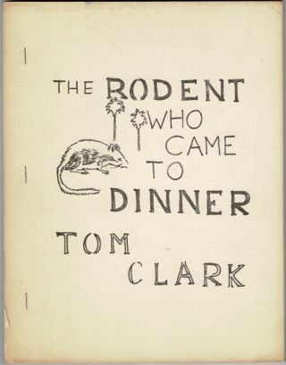 The rodent who came to dinner. Tom Clark