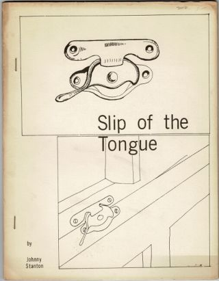 Slip of the tongue ... Cover and drawings by George Schneeman. Johnny Stanton