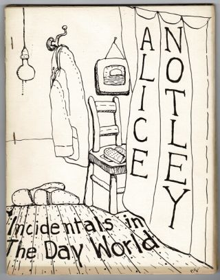 Incidentals in the day world. Cover by Philip Guston. Alice Notley