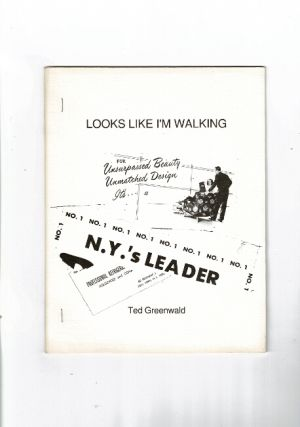 Looks like I'm walking. Ted Greenwald