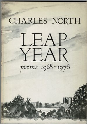 Leap year. Poems 1968 - 1978. Charles North