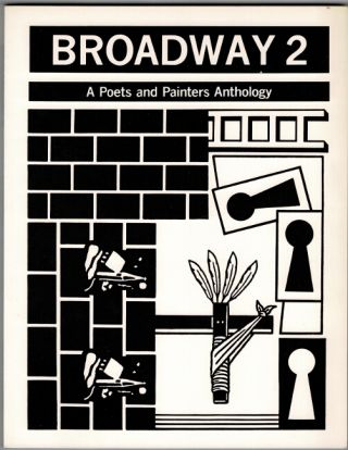Broadway: a poets and painters anthology. [Together with:] Broadway 2 [all published]
