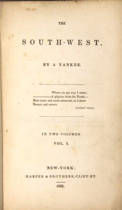 The south-west. By a Yankee. In two volumes.