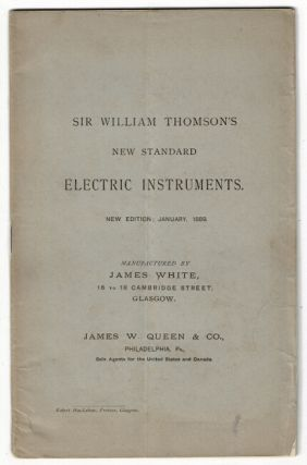 Sir William Thomson's new standard electric instruments. Sir William Thomson