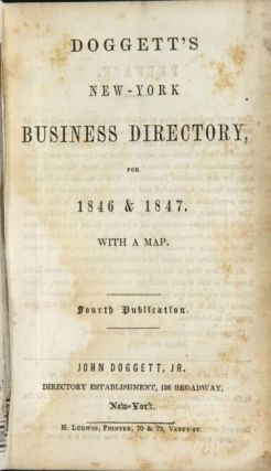 Doggett's New-York business directory, for 1846 & 1847. With a map