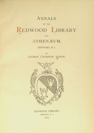 Annals of the Redwood Library and Athenaeum, Newport, R.I. 1698-1821