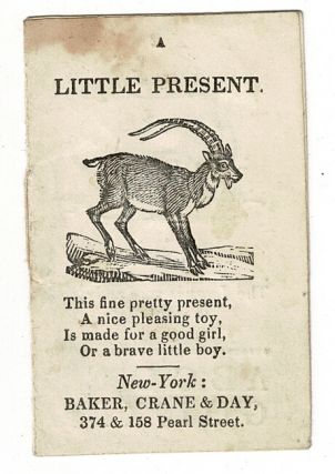 A little present. This fine pretty present, A nice pleasing toy, Is made for a good girl, Or a...
