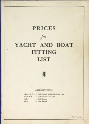 Yacht & boat fittings in gun-metal, brass, white-metal, grey or malleable iron [cover title]. Prices for yacht & boat fitting list