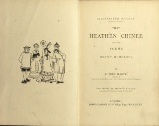 The heathen Chinee and other poems mostly humorous