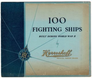 100 fighting ships built during World War II by Herreshoff