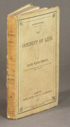 The conduct of life. Ralph Waldo Emerson