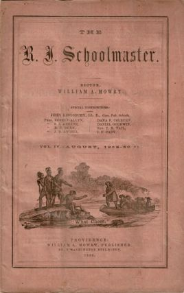 The R. I. Schoolmaster. Three issues, as below