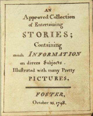 An approved collection of entertaining stories; containing much information on divers subjects....