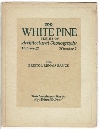The White Pine Series of Architectural Monographs. Three issues relating to Rhode Island. Russell...