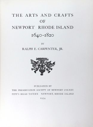 The arts and crafts of Newport Rhode Island 1640-1820