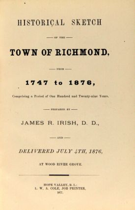 Historical sketch of the town of Richmond, from 1747 to 1876, comprising a period of one hundred and twenty-nine years
