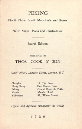 Peking: North China, South Manchuria and Korea. With map, plans, and illustrations. Fourth edition.