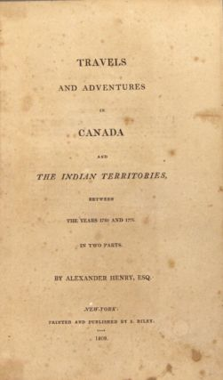 Travels and adventures in Canada and the Indian territories, between the years 1760 and 1776. In two parts