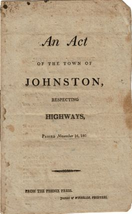 An act of the town of Johnston, respecting highways, passed November 16, 180[8