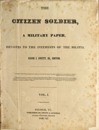 Citizen soldier. A military paper, devoted to the interests of the militia