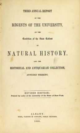 Third annual report of the regents of the university, on the condition of the State Cabinet of Natural History, and the historical and antiquarian collection, annexed thereto