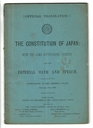 Official translation. The constitution of Japan: with the laws appertaining thereto, and the...