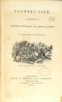 Country life: a handbook of agriculture, horticulture, and landscape gardening