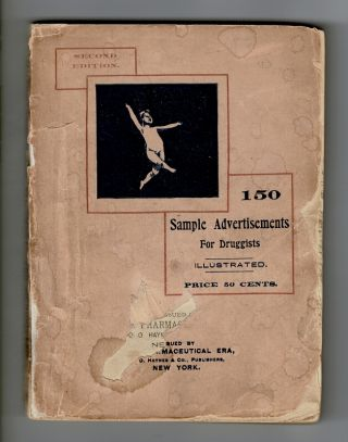 150 sample advertisements for druggists. A collection of sample advertisements originally...