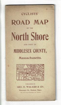 Cyclists' road map of the North Shore and part of Middlesex County, Massachusetts