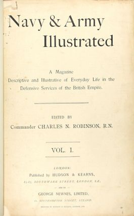 Navy & Army illustrated: a magazine descriptive and illustrative of everyday life in the defensive services of the British Empire. Vol. 1