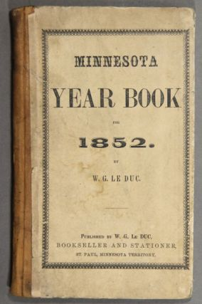 Minnesota year book for 1852. W. G. Le Duc.
