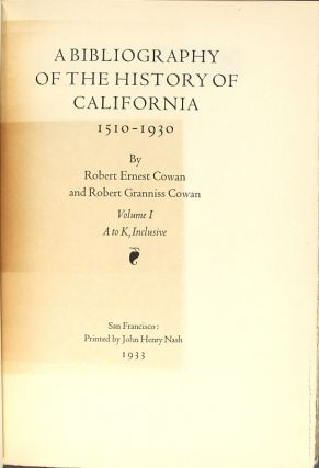 A bibliography of the history of California and the Pacific West 1510-1930