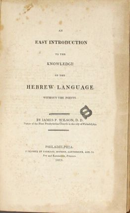 An easy introduction to the knowledge of the Hebrew language without the points