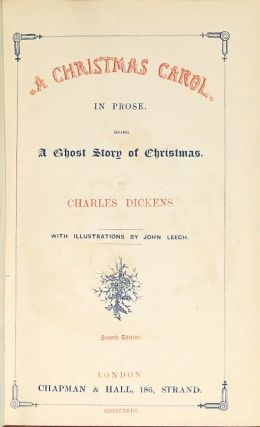 A Christmas carol. In prose. Being a ghost story of Christmas ... Second edition