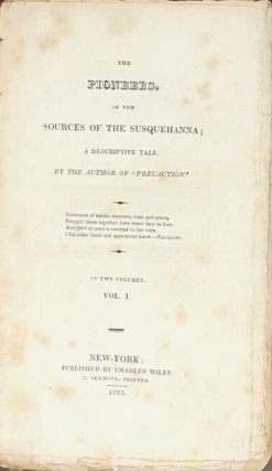 The pioneers, or the sources of the Susquehanna; a descriptive tale