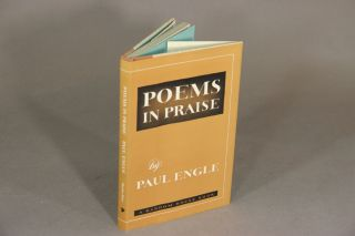 Poems in praise. PAUL ENGLE.