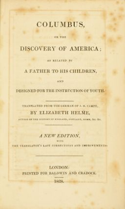Columbus, of the story of America; as related by a father to his children, and designed for the instruction of youth.