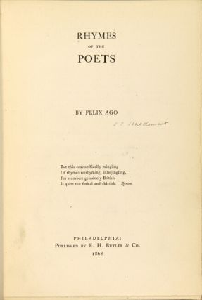Rhymes of the poets. By Felix Ago.