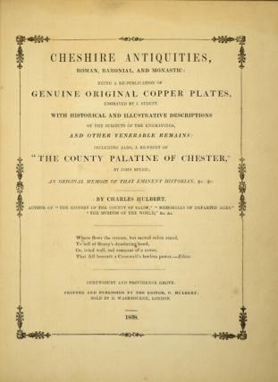 Cheshire antiquities, Roman, baronial, and monastic: being a republication of genuine original copper plates, engraved by J. Strutt. With historical and illustrative descriptions.