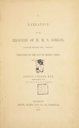 A narrative of the recovery of H.M.S. Gorgon, (Charles Hotham, Esq., Captain) stranded in the bay of Monte Video, May 10th, 1844.